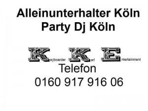 Alleinunterhalter Koeln DJ Koeln Keyboarder Karl Live