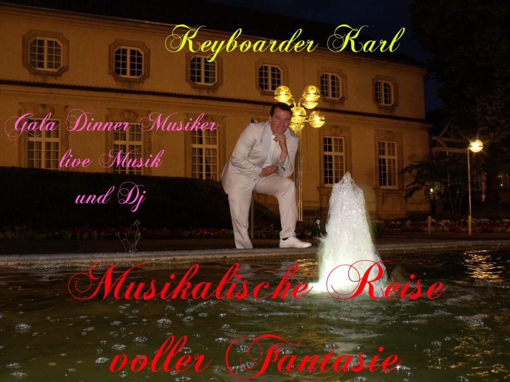 Keyboarder Karl Hauptberuflich agierender Partymusik Alleinunterhalter und HochzeitsDJ mit Anlage zum Festpreis im Rheinland