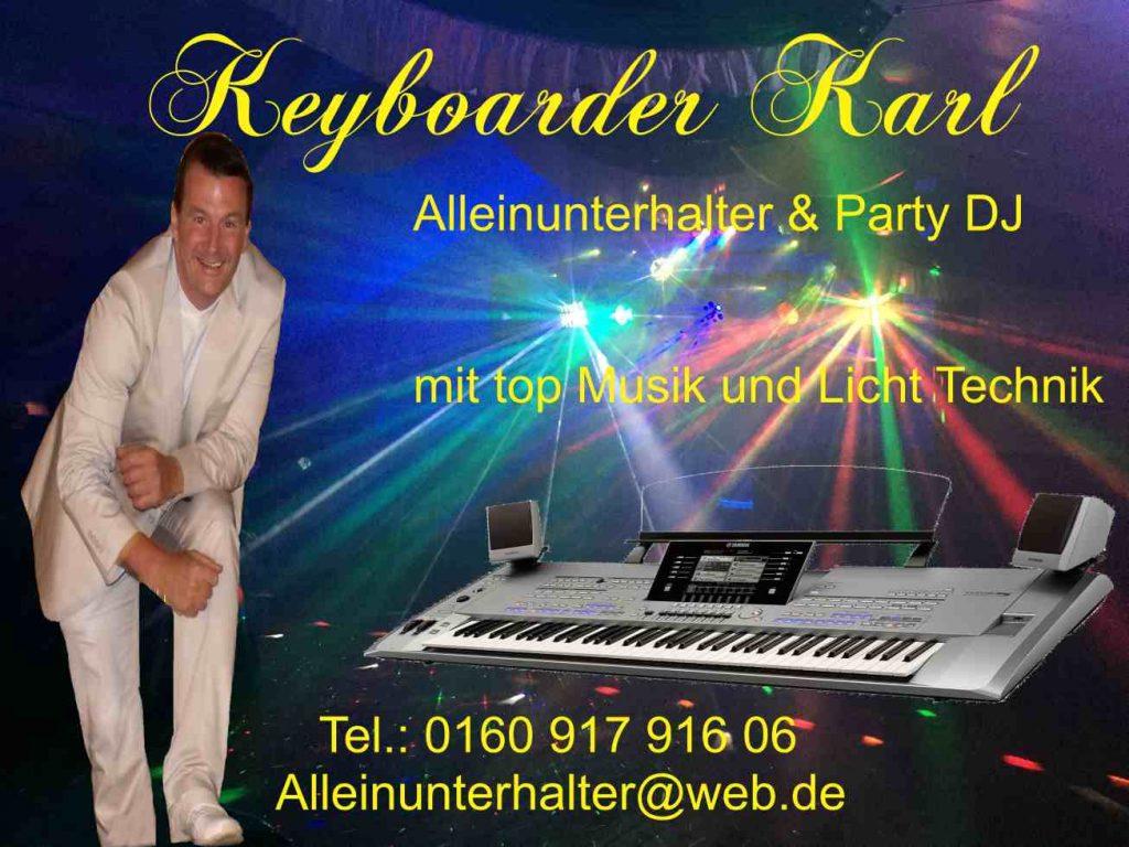 Partymusik mit top Licht Anlage und bestmöglicher Beschallung mit Keyboarder Karl - Alleinunterhalter Köln Bonn Düren Aachen Bergheim Leverkusen