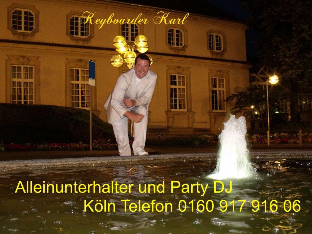 Alleinunterhalter Köln und Party Dj in Köln für Hochzeit Geburtstag Stadtefst Karneval und Betriebliche Veranstaltungen