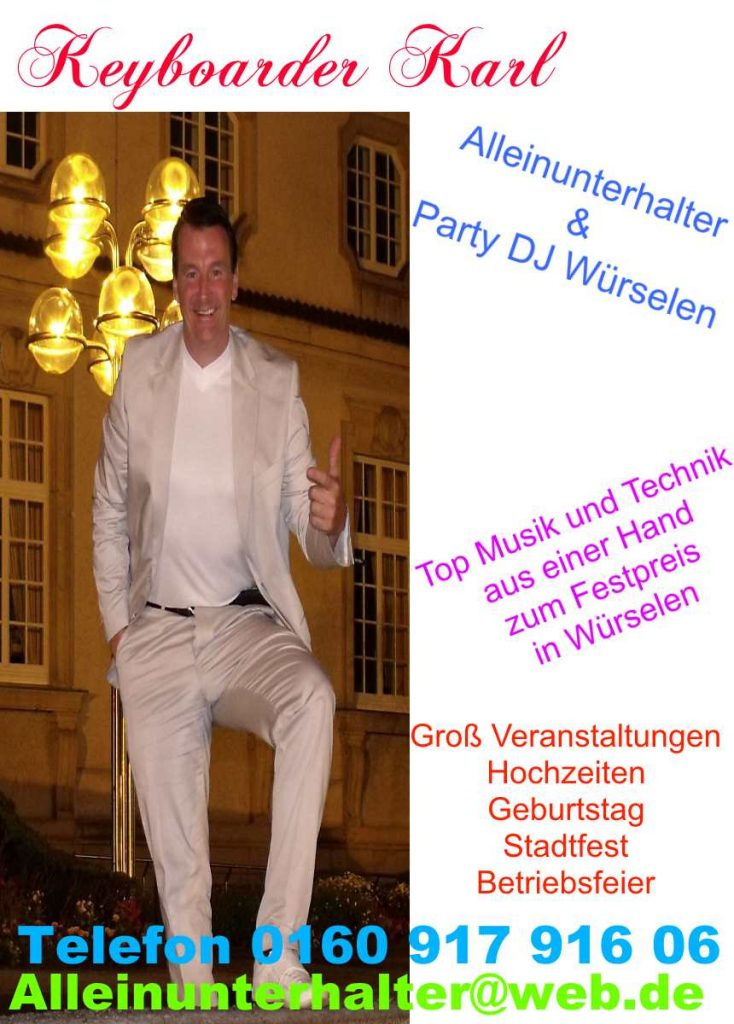 Alleinunterhalter Würselen - Party DJ Würselen und Live Musik in Würselen - Keyboarder Karl