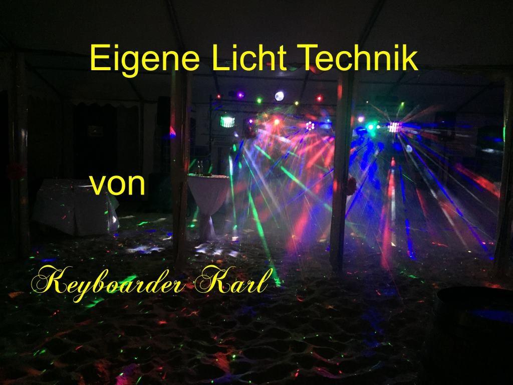 LICHT Technik vom Alleinunterhalter und Party DJ Keyboarder Karl aus Würselen Bardenberg - Auf Burg Wilhelmstein