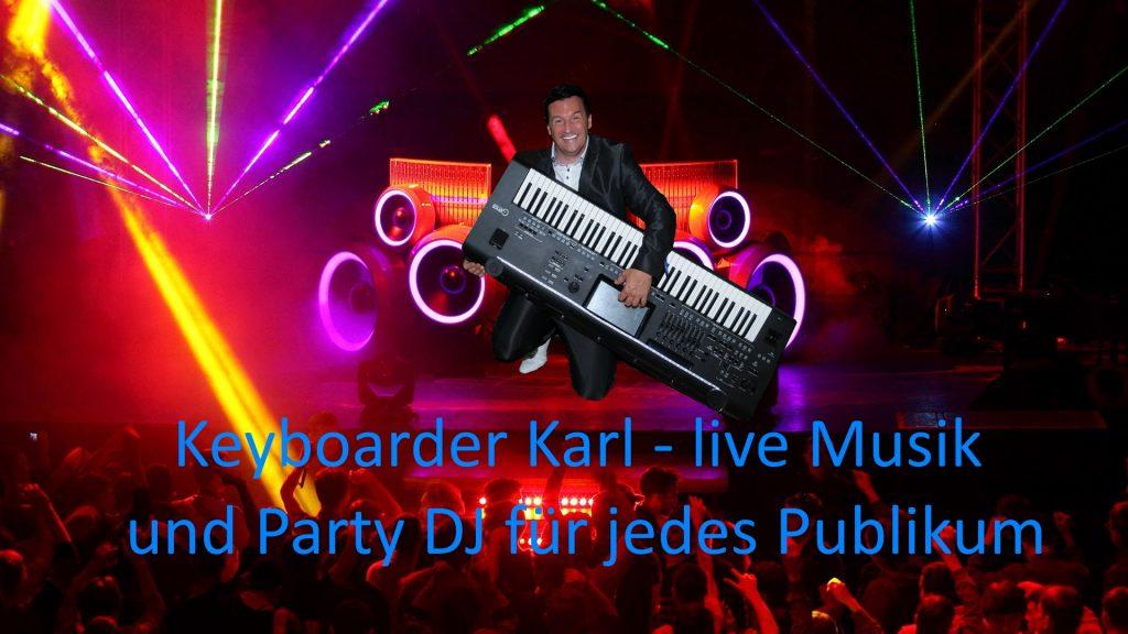 Albatros Würselen Merzbrück Alleinunterhalter Musiker Keyboarder Karl und DJ hier zum Festpreis am Flugplatz buchen