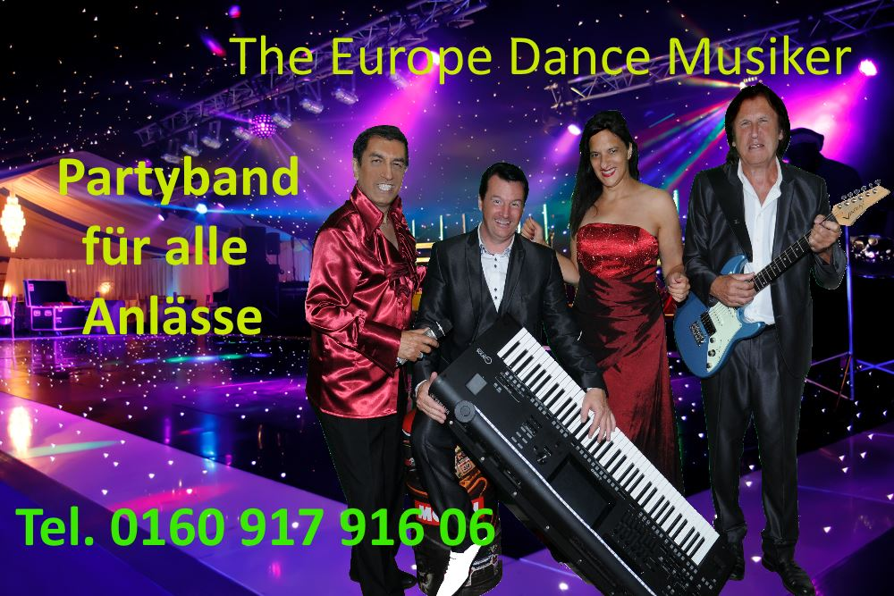 Coverband Partyband Musik Band Hochzeitsband the Europe Dance Musiker
