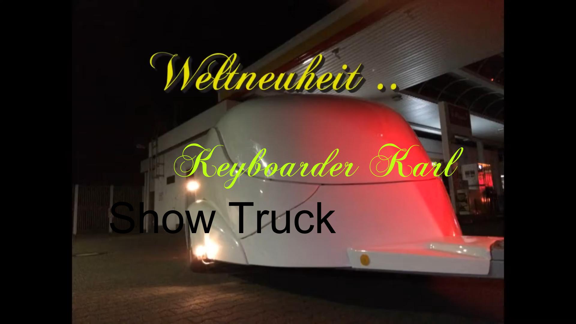 Keyboarder Karl Show Truck